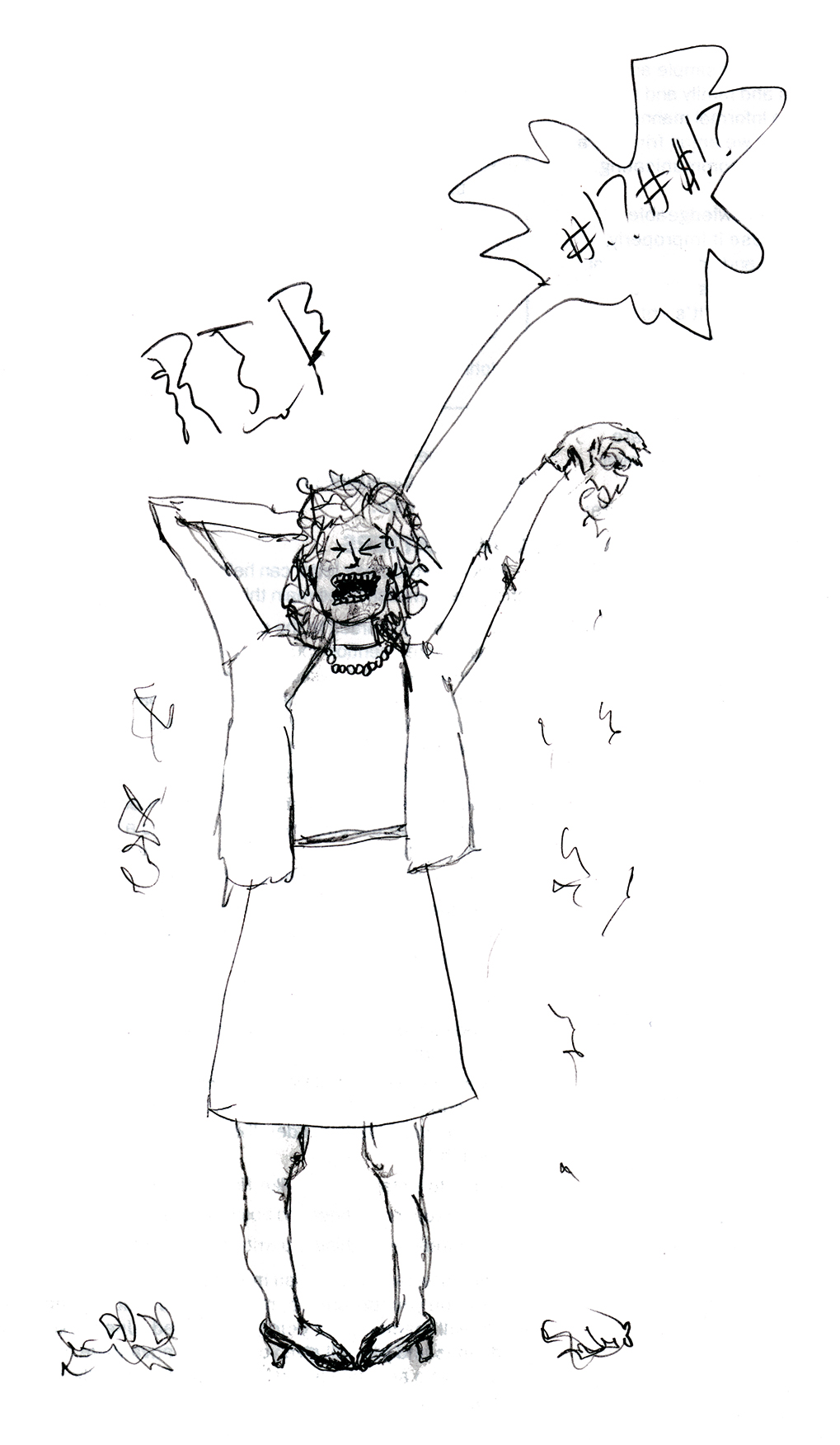 Sketch of a woman swearing and tearing her hair out.